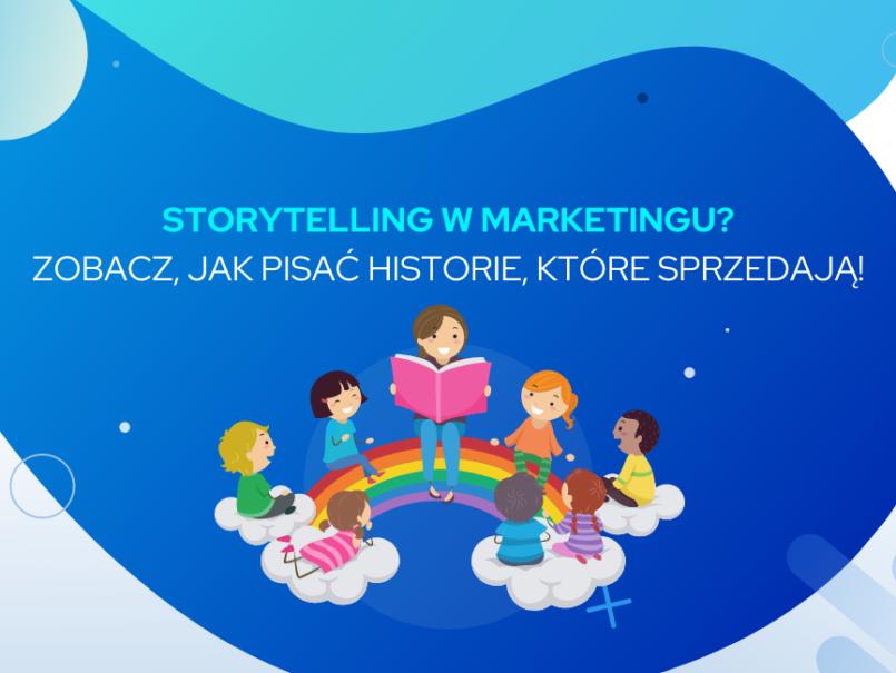 storytelling w marketingu